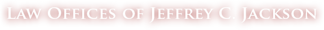 Law Offices of Jeffrey C. Jackson